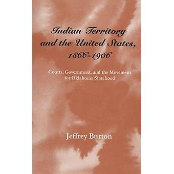 Indian Territory and the United States - 1866-1906 - Courts - Governme