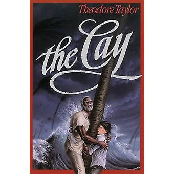 The Cay by Theodore Taylor - 9780812415292 Book