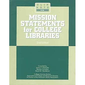 Mission Statements for College Libraries (2nd) by Hastreitery - 97808