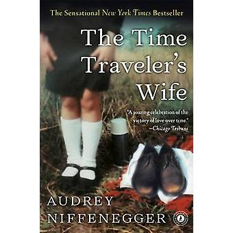 The Time Traveler's Wife by Audrey Niffenegger - 9781476764832 Book