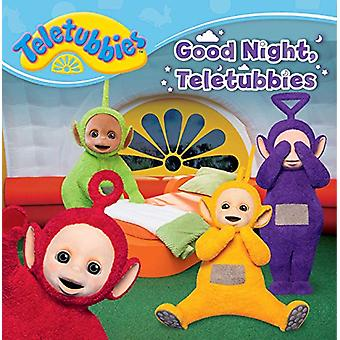 Good Night - Teletubbies by Maggie Testa - 9781481479233 Book
