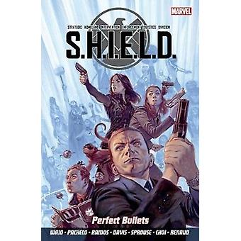 S.H.I.E.L.D Volume 1 - Perfect Bullets - Volume 1 - Perfect Bullets by M