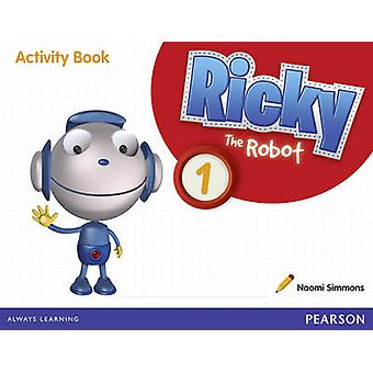 Ricky the Robot 1 Activity Book - 1 (1st Adapted edition) by Naomi Sim