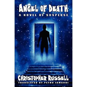 Angel of Death A Novel of Suspense by Russell & Christian