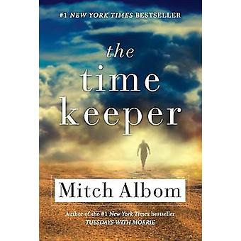 The Time Keeper by Mitch Albom - 9781401312855 Book
