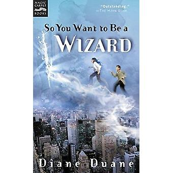 So You Want to Be a Wizard Book