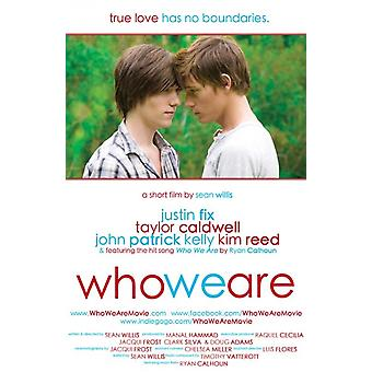 Who We Are Movie Poster (11 x 17)