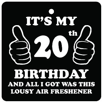 20th Birthday Lousy Car Air Freshener
