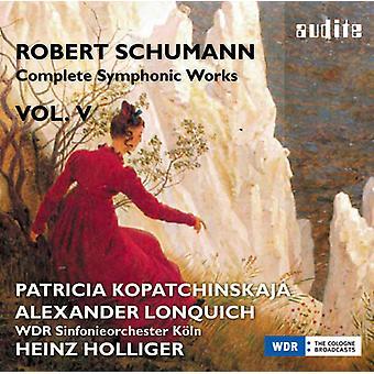 Schumann / Katt Katerina Chrobokova - Schumann / Katt Katerina Chrobokova: importación de los E.e.u.u. 5 de obra sinfónica completa [CD]