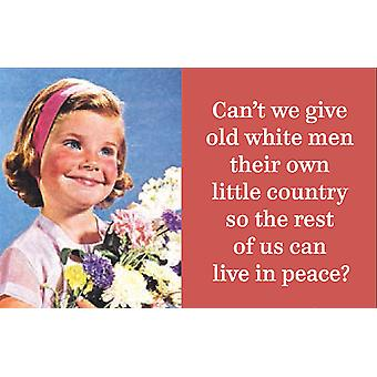 Can'T We Give Old White Men Their Own Little Country... Funny Fridge Magnet