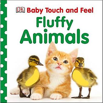 Baby Touch and Feel Fluffy Animals by DK - 9781409376019 Book