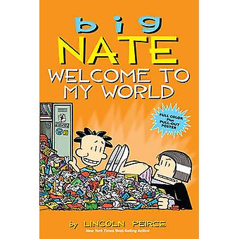 Nate grande - bem-vindo ao meu mundo por Lincoln Peirce - livro 9781449462260