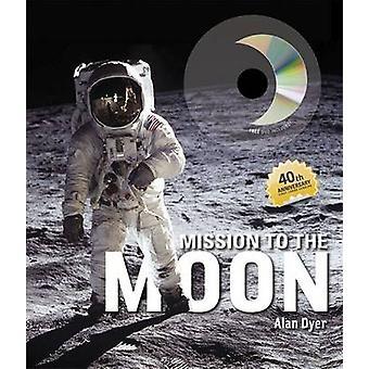 Misión a la Luna por Alan Dyer - libro 9781840119831