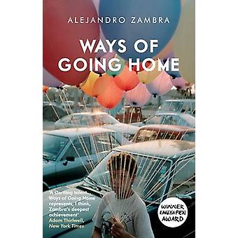 Ways of Going Home by Alejandro Zambra - Megan McDowell - 97818470862