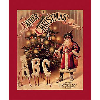 Father Christmas ABC - A Fascimile by F. Warne & Co. - 9781851243259 B