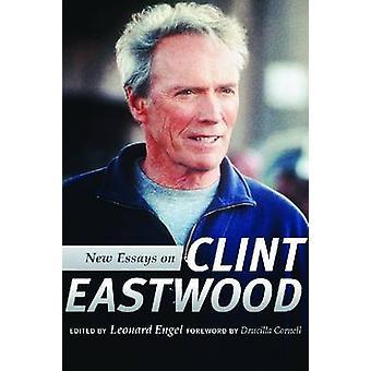 New Essays on Clint Eastwood by Leonard Engel - Drucilla Cornell - 97