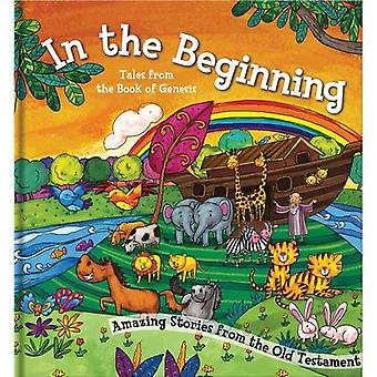 Square Cased Bible Story Book - In the Beginning (Square Cased Bible Stories)