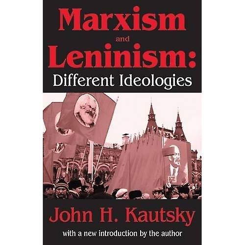 Marxism and Leninism   Different Ideologies