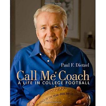 Rufen Sie mich Trainer: Ein Leben im College-Football