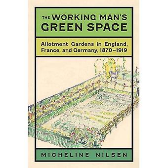 Il lavoro spazio verde dell'uomo: riparto giardini in Inghilterra, Francia e Germania, 1870-1919