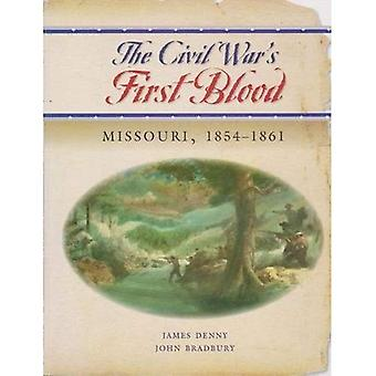 Civil War First Bllod, The Missouri, 1854-1861: Missouri Prior to and Through 1861