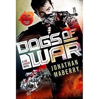 Dogs of War (Joe Ledger Novels
