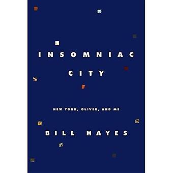 Insomniac City: New York, Oliver et moi