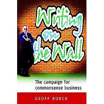 Writing on the Wall: de campagne voor gezond verstand Business