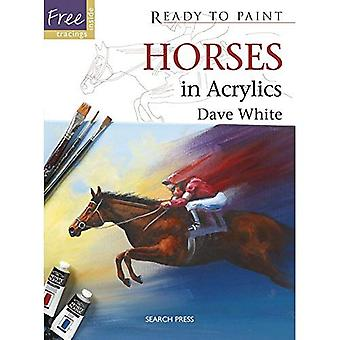 Ready to Paint: Horses: in Acrylics