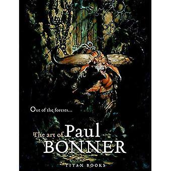 Hors de la forêt: l'Art de Paul Bonner