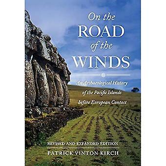 On the Road van de winden: een archeologische geschiedenis van de eilanden van de Stille Oceaan voor Europese Contact, herziene en uitgebreide editie