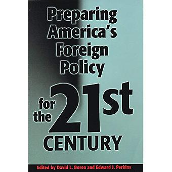 Preparing America's Foreign Policy for the Twenty-first� Century