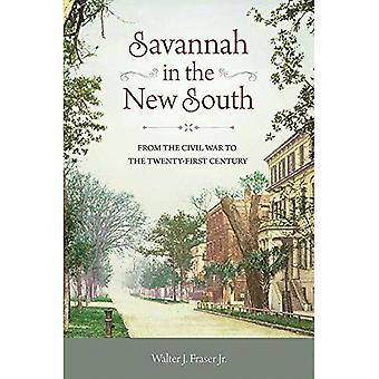 Savannah i nya södra: från inbördeskriget till det tjugoförsta århundradet