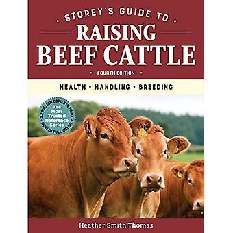 Storeys Guide to Raising Beef