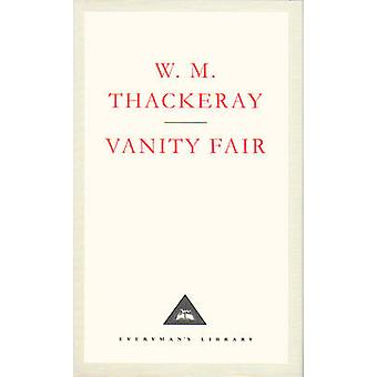 Vanity Fair  A Novel Without a Hero by William Makepeace Thackeray & Introduction by Catherine Peters