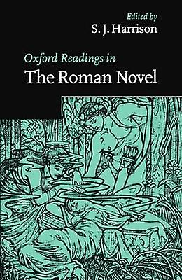 Oxford Readings in the Rohomme Novel by Harrison & S. J.