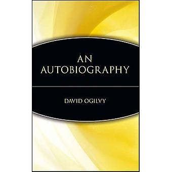 An Autobiography by Ogilvy & David
