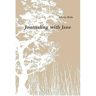 Journaling with Jane by Rule & Alynia