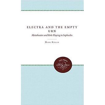 Electra och Tom urna Metatheater och rollspel i Sofokles av ringsignalen & Mark