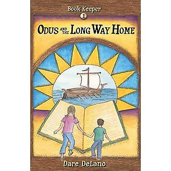 Odus and the Long Way Home by Delano & Dare