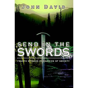 Sende sverd episode av fiender av samfunnet av David & John