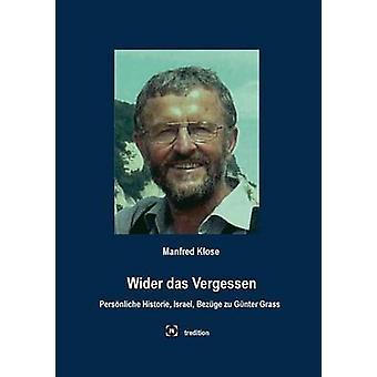 Più ampia das Vergessen di Klose & Manfred