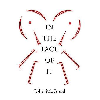 In the Face of It by In the Face of It - 9781784621834 Book