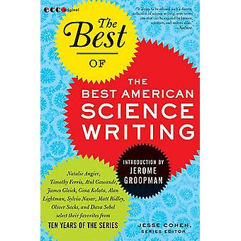 The Best of the Best American Science Writing by Jesse Cohen - 978006