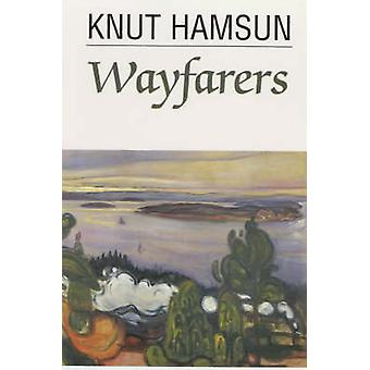 Wayfarers (New edition) by Knut Hamsun - J. McFarlane - 9780285649071