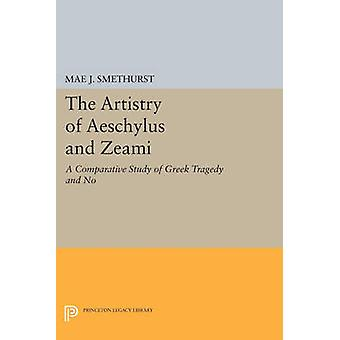 The Artistry of Aeschylus and Zeami - A Comparative Study of Greek Tra