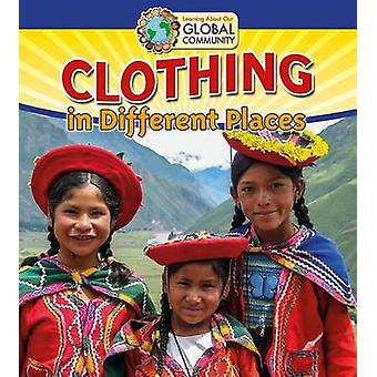 Clothing in Different Places by Paula Smith - Adrianna Morganelli - 9