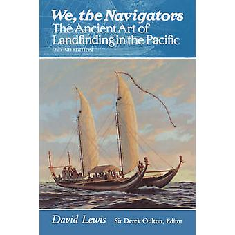 We - the Navigators - The Ancient Art of Landfinding in the Pacific (2