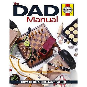 The Dad Manual - How to be a Brilliant Father by Andrew Parkinson - 97