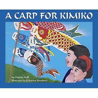 A Carp for Kimiko by Virginia Kroll - Katherine Roundtree - 978088106